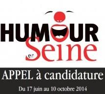 Appel à candidature Humour en Seine – du 17 juin au 10 octobre 2014