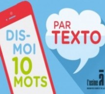 la MJC/CS L'Usine à Chapeaux de Rambouillet (78) organise un concours de textos avec le Ministère de la culture
