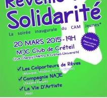 Réveille ta solidarité, CAM Jeunes, le 20 mars à la MJC Club Créteil (94)