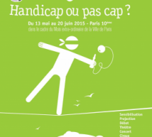 Le spectacle des Impossibles au CRL10 (Paris) – Handicap ou pas cap?